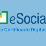 eSocial e a necessidade do certificado digital