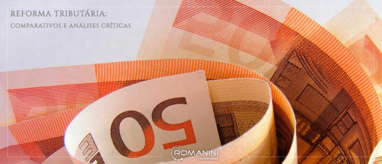 Reforma tributária: Comparativos e análises críticas